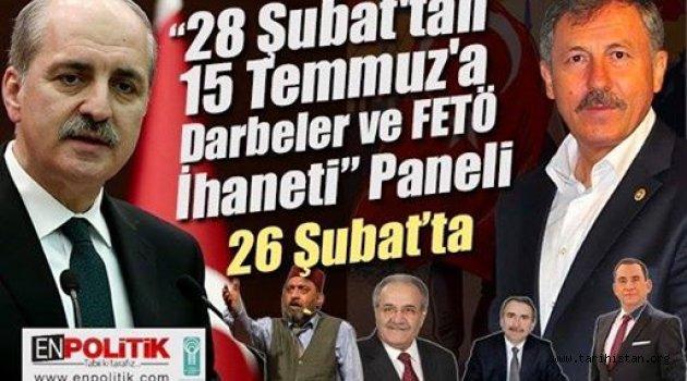 """""""15 TEMMUZ DARBELER VE FETÖ İHANETİ"""" PANELİ YAPILIYOR"""