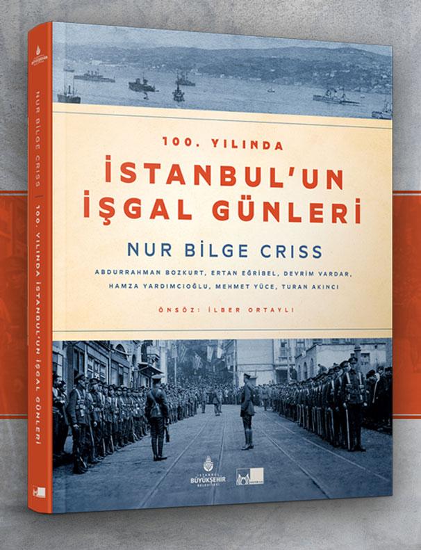 """Ahmet Yabuloğlu Yazdı: """"Düşman çizmeleri altındaki payitaht!"""""""