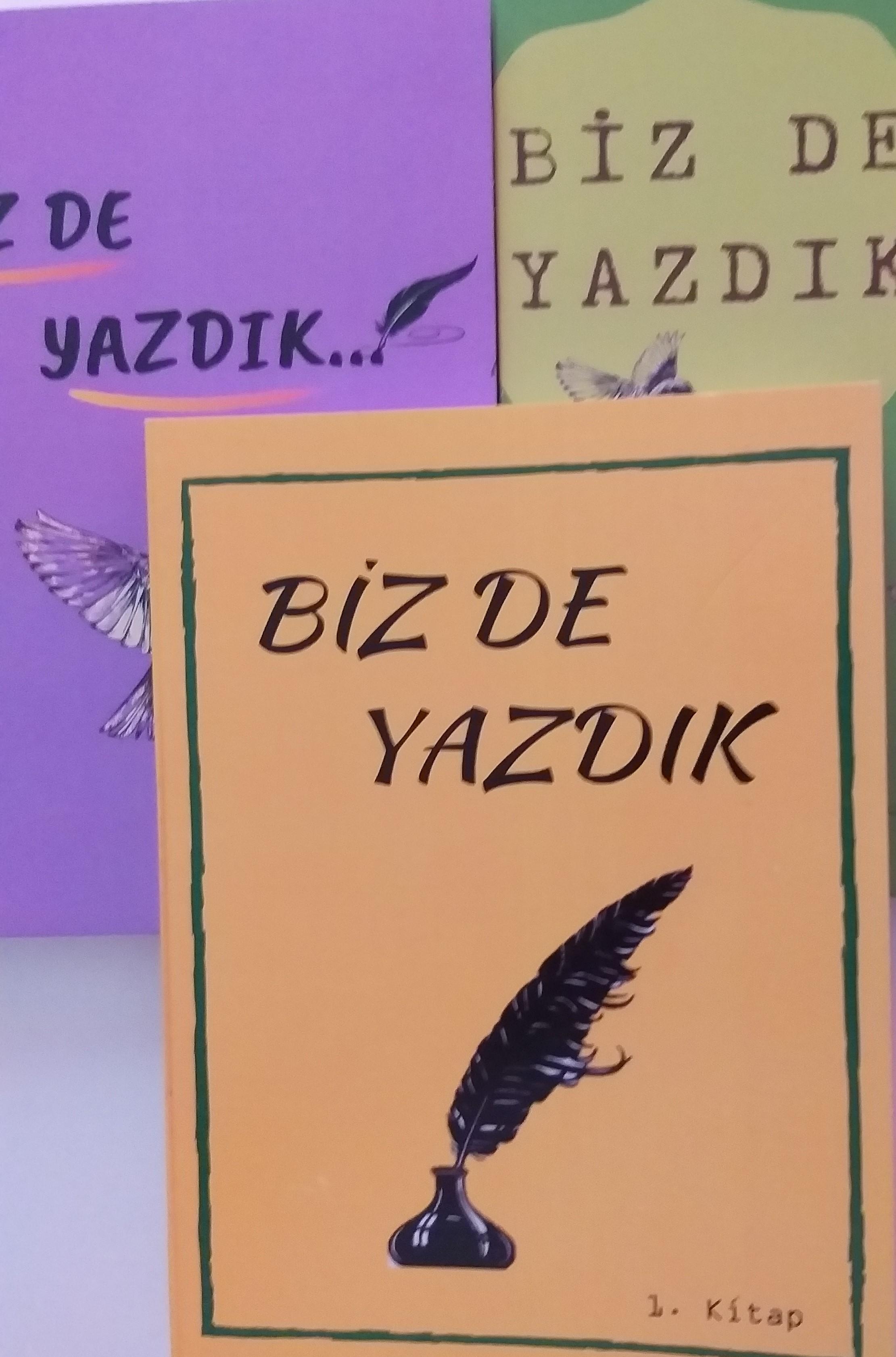"""""""BİZ DE YAZDIK"""" KİTABI ÜZERİNE"""