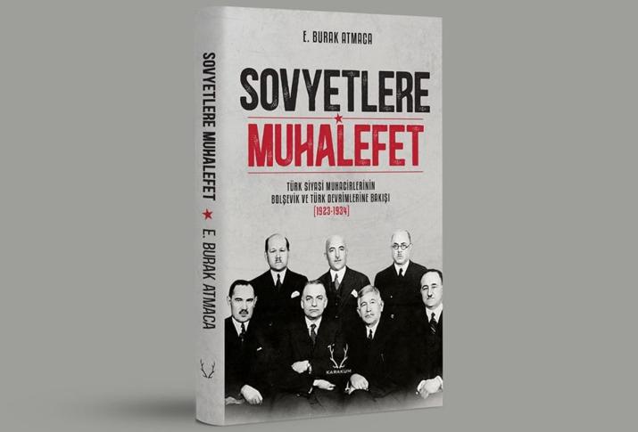 """EDİGE BURAK ATMACA'NIN """"SOVYETLERE MUHALEFET"""" ESERİ OKUYUCULARINI BEKLİYOR"""
