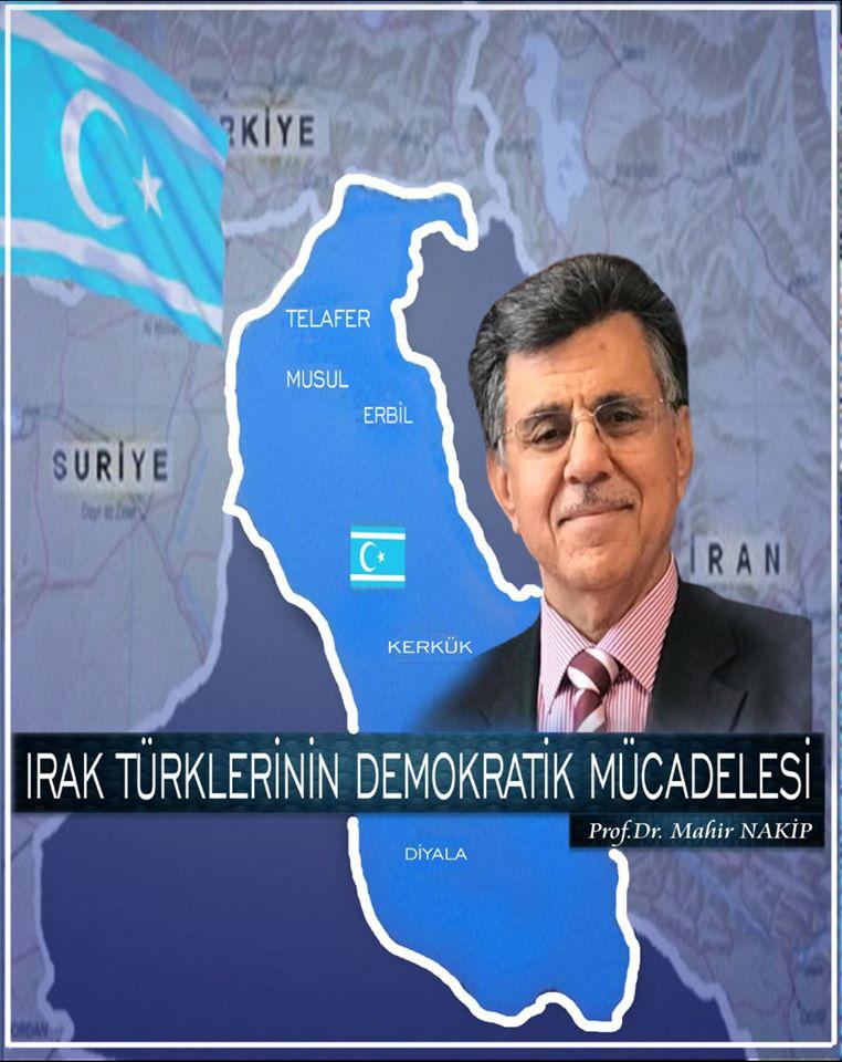 IRAK TÜRKLERİNİN DEMOKRATİK MÜCADELESİ - Prof. Dr. Mahir NAKİP