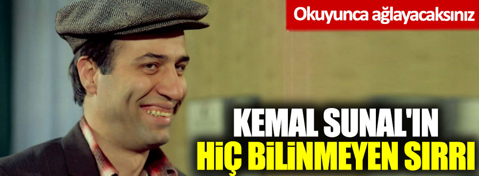 Kemal Sunal'ın hiç bilinmeyen sırrı