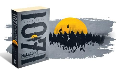 """Oğuz ÜNAL'ın """"MALAZGİRT 1071"""" Kitabı Yayımlandı"""