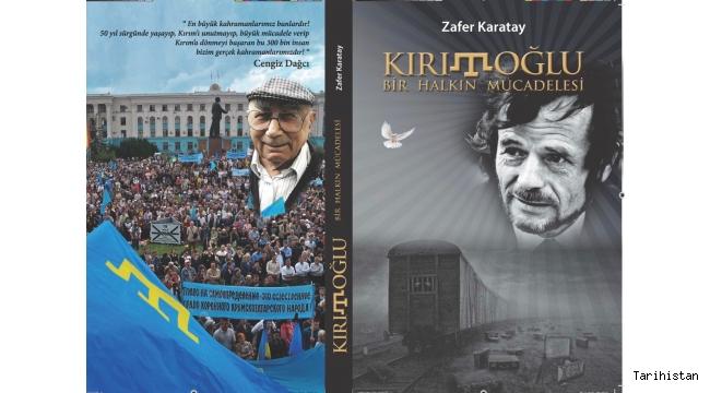 """Yazarımız Zafer Karatay """"Kırımoğlu, Bir Halkın Mücadelesi"""" Kitabını Yayımladı"""