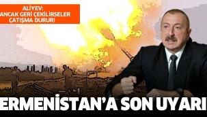 Ermenistan'a son uyarı