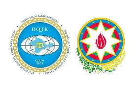 DÜNYA KIRIM TATAR KONGRESİNDEN AZERBAYCAN'A BAĞIMSIZLIK GÜNÜ MESAJI
