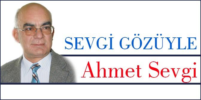 """Ne mutlu """"Türkçe""""m diyene!.. - Ahmet SEVGİ"""