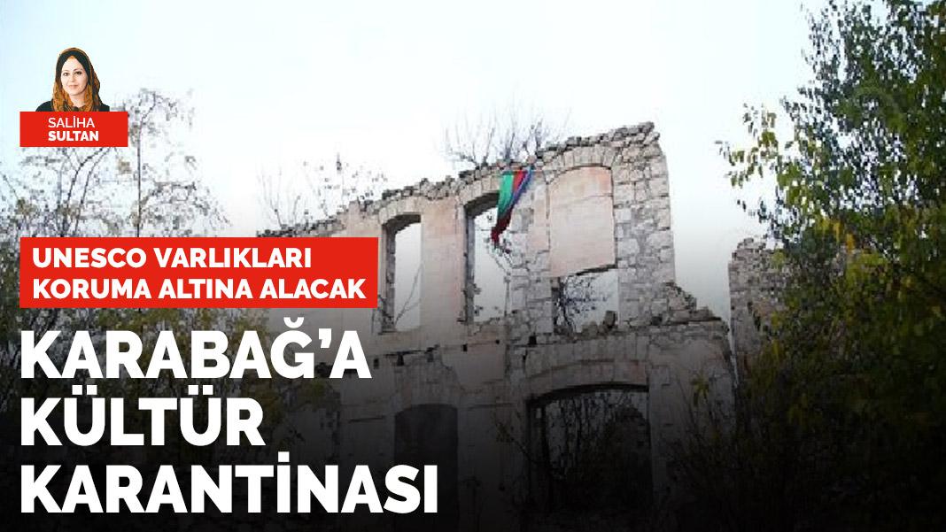 Karabağ'a kültür karantinası