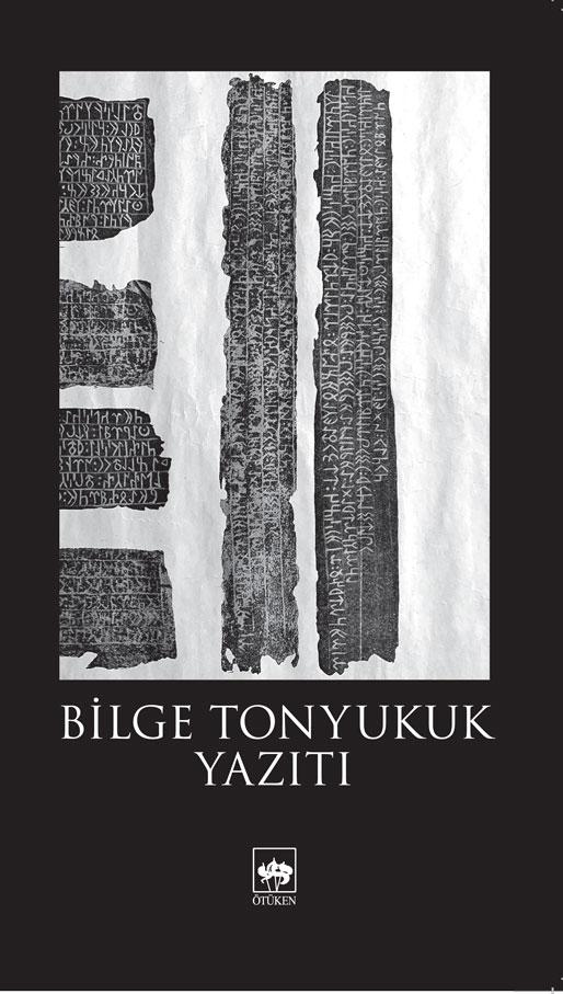 """Prof. Dr. Ali Akar'ın """"Bilge Tonyukuk Yazıtı"""" adlı kitabı yayınlandı."""