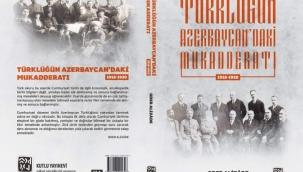 Tarihçi Oder Alizâde'nin Yeni Kitabı:Türklüğün Azerbaycan'daki Mukadderatı