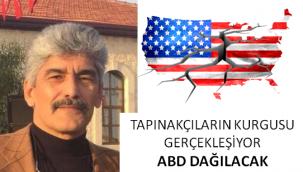 Veli Metin Türkoğlu: TAPINAKÇILARIN KURGUSU GERÇEKLEŞİYOR… ABD DAĞILACAK