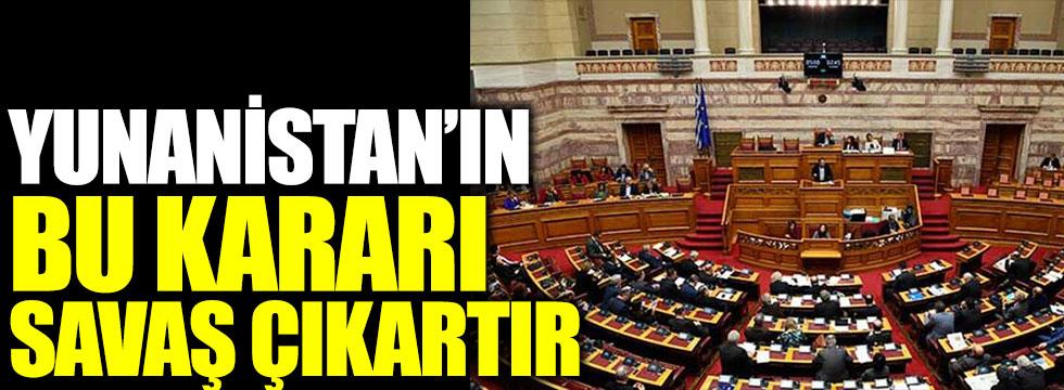 Yunanistandan savaş çıkartacak karar