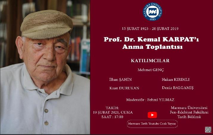 Marmara Üniversitesi Tarih Bölümünden Prof. Dr. Kemal Karpat'ı anma toplantısı