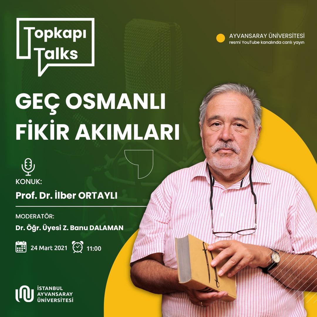 """Prof. Dr. İlber Ortaylı """"Geç Osmanlı Fikir Akımları""""nı anlatacak"""