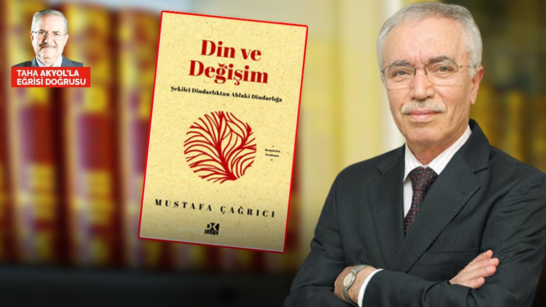 """Prof. Dr. Mustafa Çağrıcı, yeni çıkan kitabı dolayısıyla Taha Akyol'un sorularını cevapladı. """"Ahlak İslam'ın şartı değil mi?"""""""