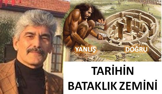Veli Metin Türkoğlu: TARİHİN BATAKLIK ZEMİNİ
