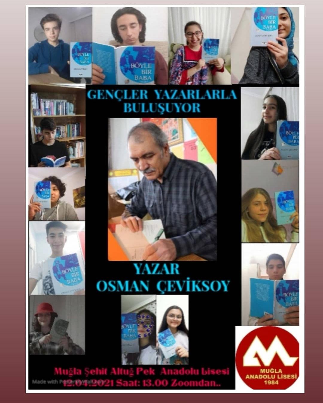 """Muğla Şehit Altuğ Pek Anadolu Lisesi """"Gençler Yazarlarla Buluşuyor"""" projesinde üçüncü söyleşiyi Osman Çeviksoy ile gerçekleştirdi."""