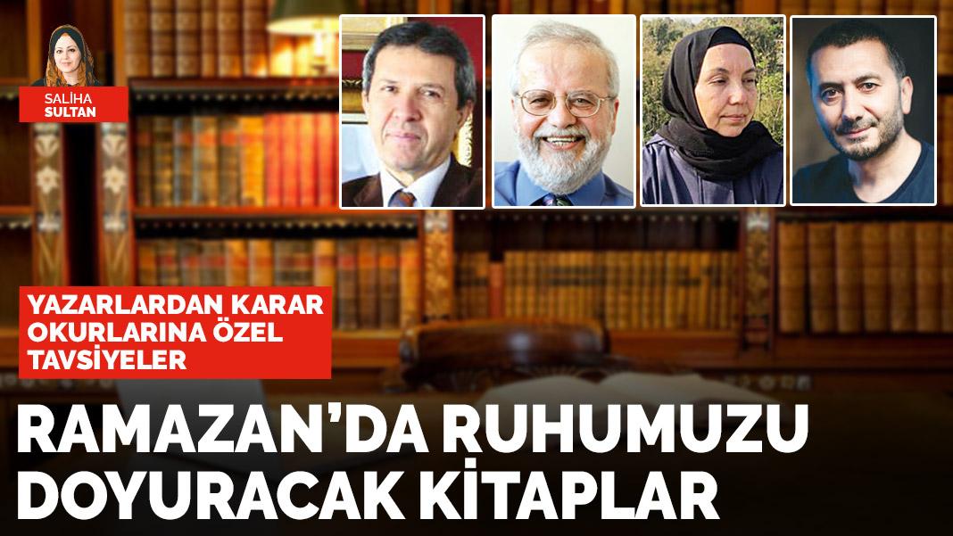 Ramazan'da ruhumuzu doyuracak kitaplar - SALİHA SULTAN