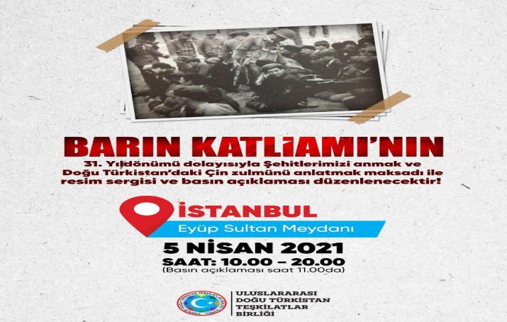 Uluslararası Doğu Türkistan Teşkilatlar Birliğinden Barın Katliamı anması