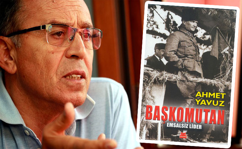 Komutanın gözünden Türk'ün Başkomutanı