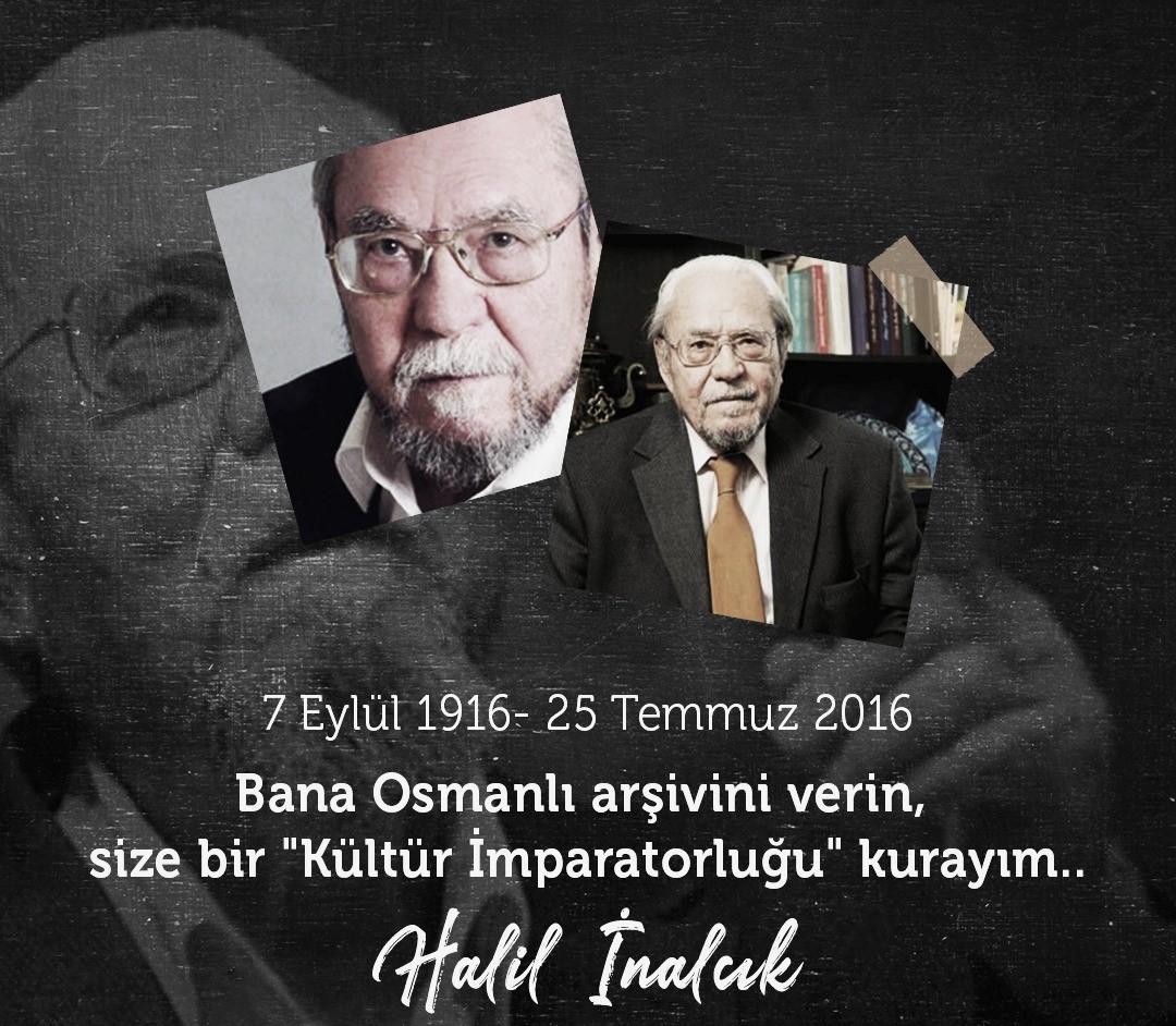 Halil İnalcık'ın vefatının 5. yıldönümü