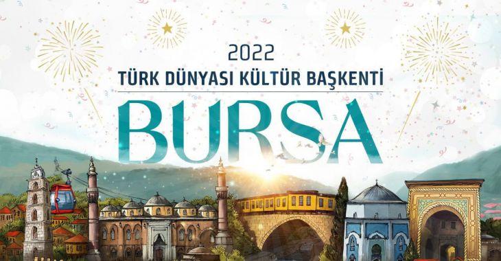 Bursa 2022 Türk Dünyası Kültür Başkenti seçildi