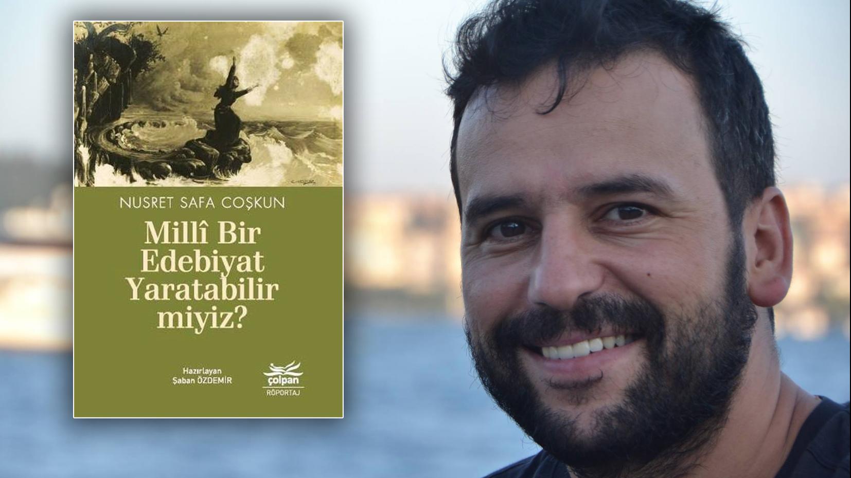 TANER AY: Edebiyatımızın gizli kahramanı: Şaban Özdemir