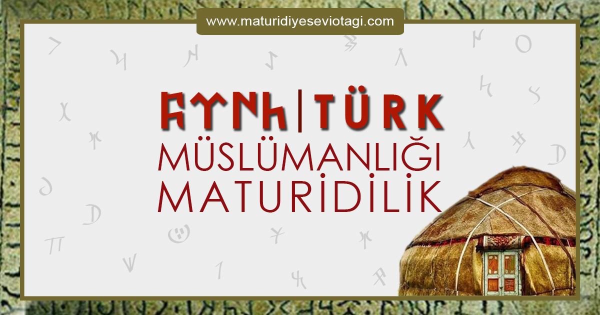 Türk Müslümanlığı Maturidilik