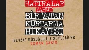 Nazmi EROĞLU: Nevzat Kösoğlu'dan Hatıra Tadında Söyleşiler