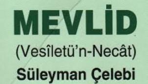Süleyman Çelebi: Mevlid