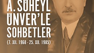 TANER AY Yazdı: Ord. Prof. Dr. Ahmet Süheyl Ünver ile Sohbetler kitabı yayımlandı