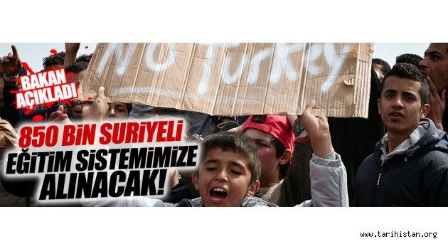 850 bin Suriyeliyi eğitim sistemimize alacağız