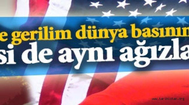 ABD ile vize gerilimi dünya basınında!