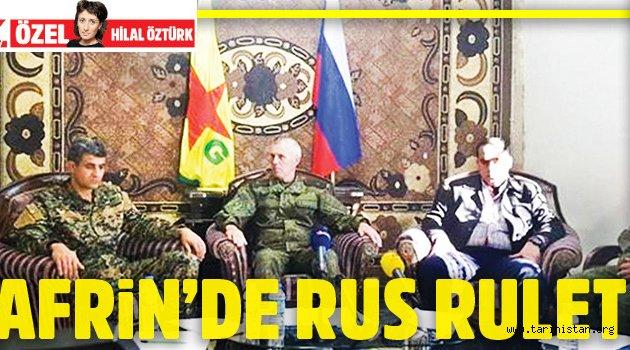 Afrin'de Rus ruleti