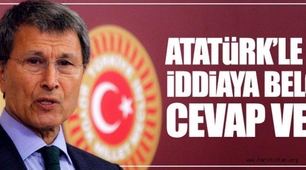 Atatürk'le ilgili iddialara belgeli cevap!