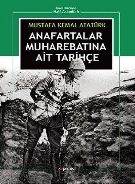 Atatürk'ün kitabı yayımlandı: Anafartalar Muharebatına Ait Tarihçe