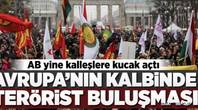 Avrupa Türkiye'ye karşı teröristleri destekliyor!