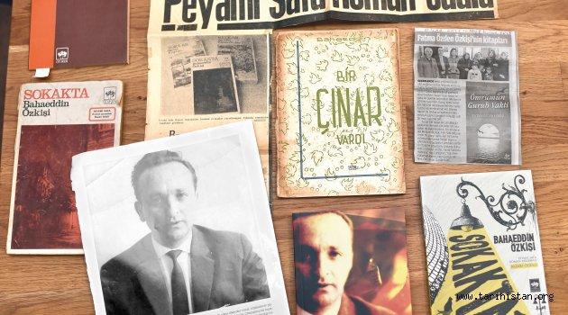 """Bahaeddin Özkişi'nin romanları: """"Eşim anlattı ben yazdım"""""""