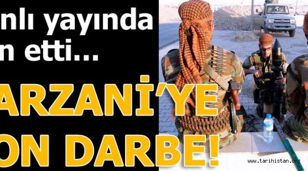 Barzani'ye son darbe!