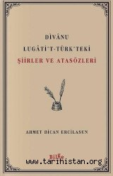 Dîvânu Lugâti't-Türk ansiklopedisi - Prof. Dr. Ahmet Bican Ercilasun