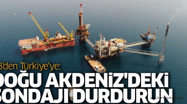 Doğu Akdeniz'deki sondajı durdurun