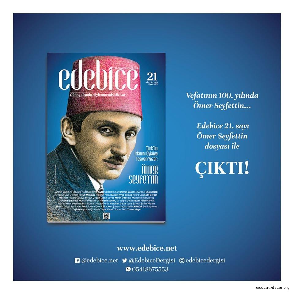 Edebice Dergisinin Ömer Seyfettin sayısı çıktı