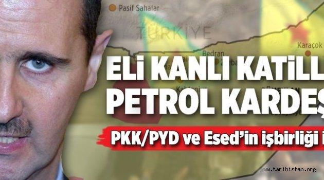 Esed ve PYD/PKK'nın petrol kardeşliği.