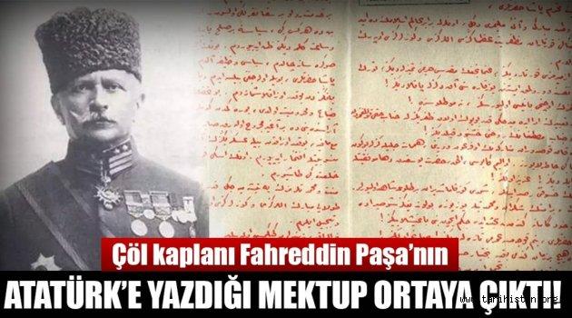 Fahreddin Paşa'nın Atatürk'e yazdığı içli mektup