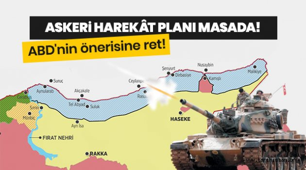 Fırat'ın doğusu için askeri harekat masada