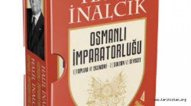 Halil İnalcık külliyatı yayımlandı