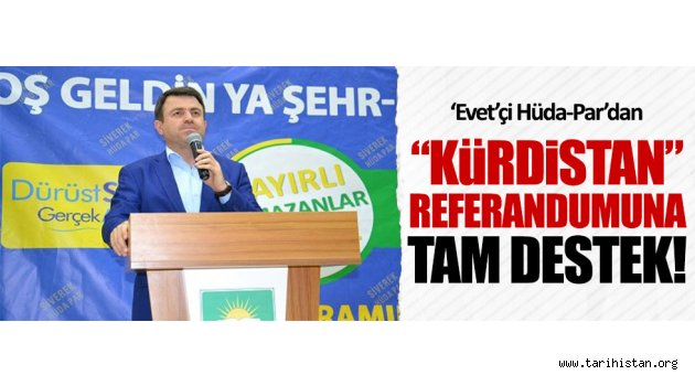 Hüda-Par'dan 'Kürdistan' referandumuna tam destek