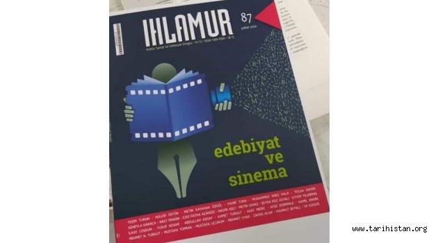 """Ihlamur Dergisinin 87. sayısında """"Edebiyat ve Sinema"""" konusu işleniyor"""