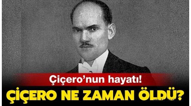 II. Dünya Savaşının Kaderini Belirleyen Türk Casusu: Çiçero