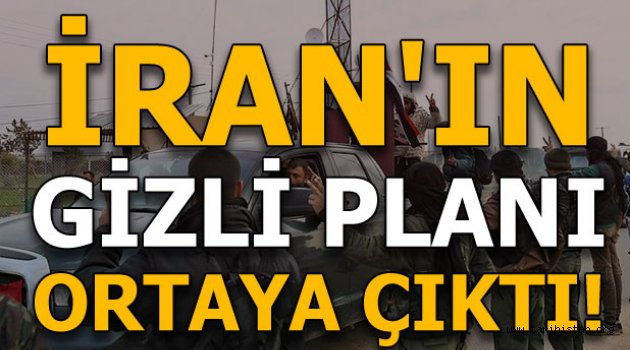 İran'ın Afrin planları ortaya çıktı!